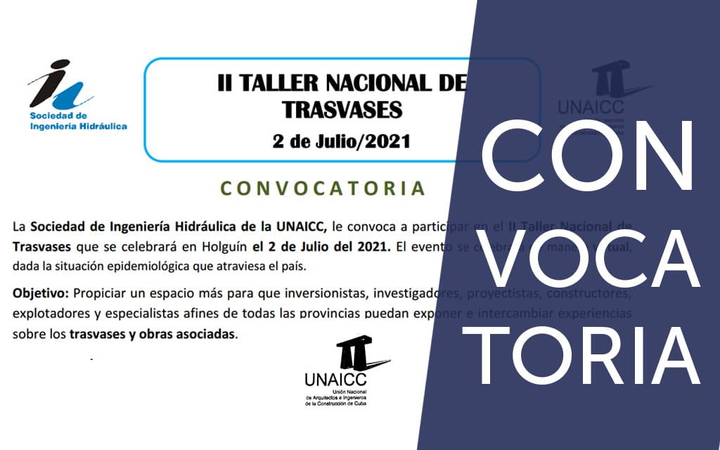 El II Taller Nacional de Trasvases que se celebrará en Holguín el 2 de Julio del 2021