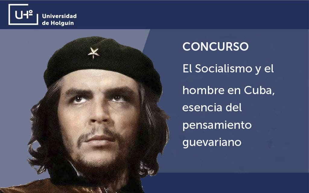 Concurso El Socialismo y el hombre en Cuba, esencia del pensamiento guevariano